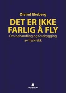 Det er ikke farlig å fly (ebok) av Øivind Eke