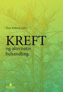 Kreft og alternativ behandling (ebok) av