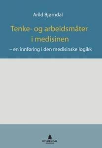 Tenke- og arbeidsmåter i medisinen (ebok) av