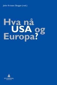 Hva nå USA og Europa? (ebok) av