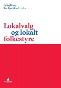 Lokalvalg og lokalt folkestyre (ebok) av
