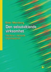 Den selvutviklende virksomhet (ebok) av Einar