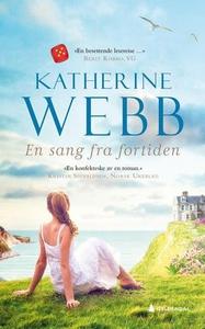 En sang fra fortiden (ebok) av Katherine Webb