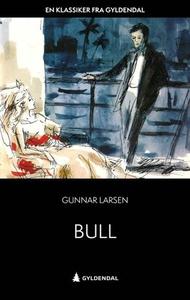 Bull (ebok) av Gunnar Larsen