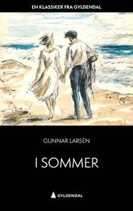 I sommer (ebok) av Gunnar Larsen