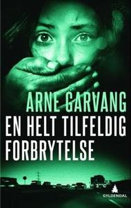 En helt tilfeldig forbrytelse (ebok) av Arne