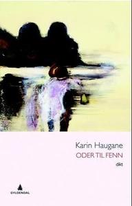 Oder til Fenn (ebok) av Karin Haugane