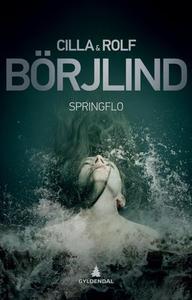 Springflo (ebok) av Cilla Börjlind, Rolf Börj