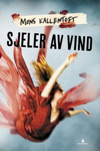 Sjeler av vind (ebok) av Mons Kallentoft