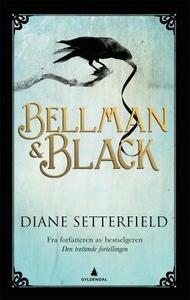 Bellman & Black (ebok) av Diane Setterfield