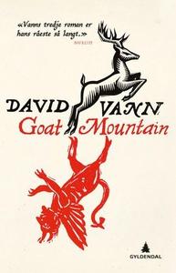 Goat mountain (ebok) av David Vann