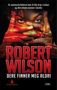 Dere finner meg aldri (ebok) av Robert Wilson
