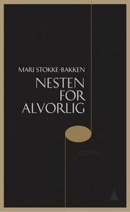 Nesten for alvorlig (ebok) av Mari Stokke-Bak