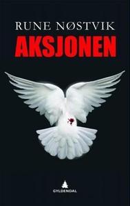 Aksjonen (ebok) av Rune Nøstvik