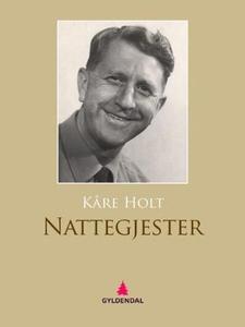 Nattegjester (ebok) av Kåre Holt