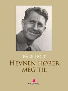 Hevnen hører meg til (ebok) av Kåre Holt