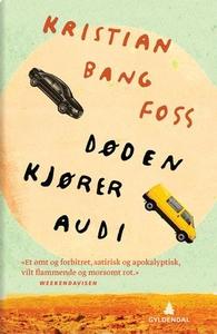 Døden kjører Audi (ebok) av Kristian Bang Fos