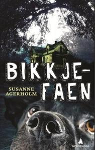 Bikkjefaen (ebok) av Susanne Agerholm