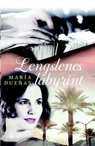 Lengslenes labyrint (ebok) av María Dueñas