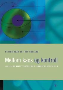 Mellom kaos og kontroll (ebok) av Petter Øgar