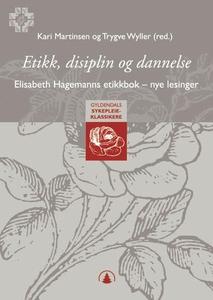 Etikk, disiplin og dannelse (ebok) av Elisabe