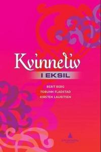 Kvinneliv i eksil (ebok) av Berit Berg, Torun