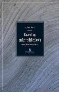Pasient- og brukerrettighetsloven (ebok) av A