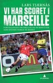 Vi har scoret i Marseille