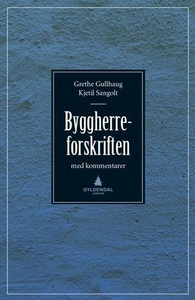Byggherreforskriften (ebok) av Grethe Gullhau