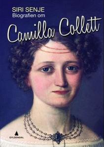 Biografien om Camilla Collett (ebok) av Siri