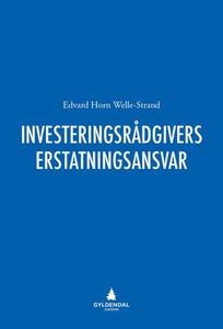 Investeringsrådgivers erstatningsansvar (ebok