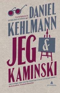 Jeg & Kaminski (ebok) av Daniel Kehlmann
