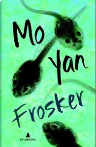 Frosker (ebok) av Yan Mo