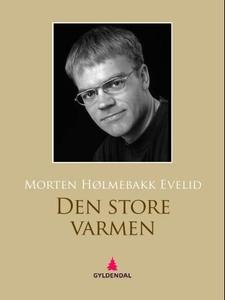Den store varmen (ebok) av Morten Hølmebakk E