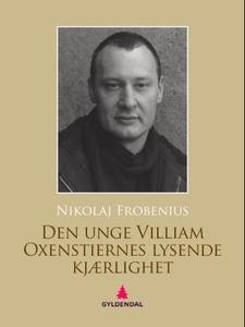 Den unge Villiam Oxenstiernes lysende kjærlig