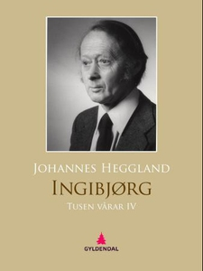 Tusen vårar IV (ebok) av Johannes Heggland