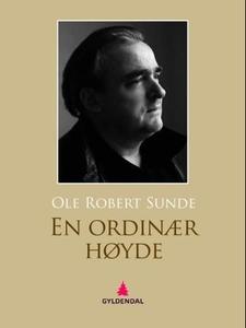 En ordinær høyde (ebok) av Ole Robert Sunde