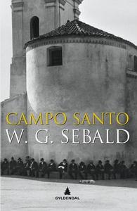 Campo Santo (ebok) av W.G. Sebald, Sven Meyer