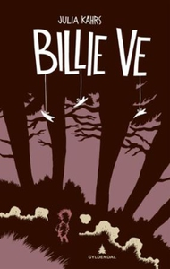 Billie Ve (ebok) av Julia Kahrs