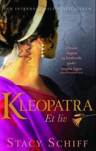 Kleopatra (ebok) av Stacy Schiff
