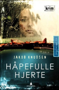 Håpefulle hjerte (ebok) av Jakob Knudsen