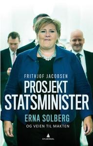 Prosjekt statsminister (ebok) av Frithjof Jac