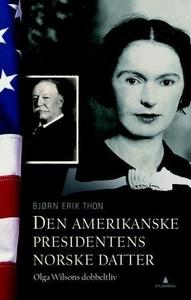 Den amerikanske presidentens norske datter (e