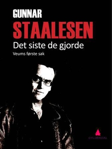 Det siste de gjorde (ebok) av Gunnar Staalese