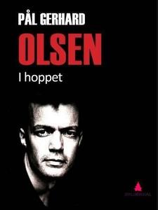 I hoppet (ebok) av Pål Gerhard Olsen