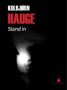 Stand in (ebok) av Kolbjørn Hauge
