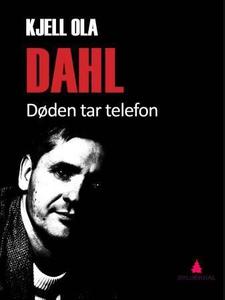 Døden tar telefon (ebok) av Kjell Ola Dahl