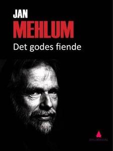Det godes fiende (ebok) av Jan Mehlum