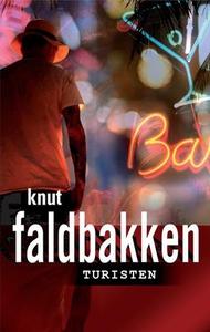 Turisten (ebok) av Knut Faldbakken
