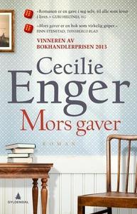 Mors gaver (ebok) av Cecilie Enger